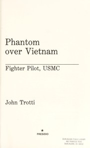 Cover of: Phantom over Vietnam | John Trotti