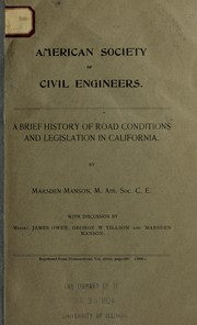 Cover of: ... A brief history of road conditions and legislation in California ...