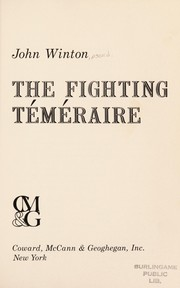 Cover of: The fighting Téméraire. | John Winton