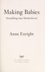 Cover of: Making babies | Anne Enright