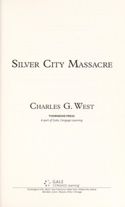 Cover of: Silver City massacre