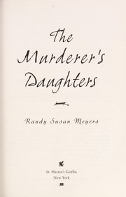 Cover of: The murderer's daughters | Randy Susan Meyers
