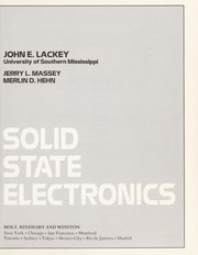 Cover of: Solid state electronics | John E. Lackey