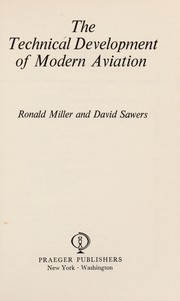 Cover of: The technical development of modern aviation