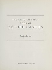 Cover of: The National Trust book of British castles | Paul Bede Johnson