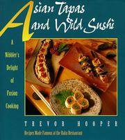 Cover of: Asian tapas and wild sushi | Trevor Hooper