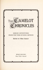 Cover of: The Camelot chronicles