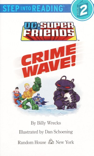 Crime wave! by Billy Wrecks
