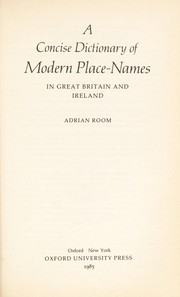 Cover of: A concise dictionary of modern place-names: in Great Britain and Ireland