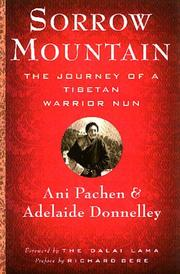 Cover of: Sorrow Mountain: The Journey of a Tibetan Warrior Nun