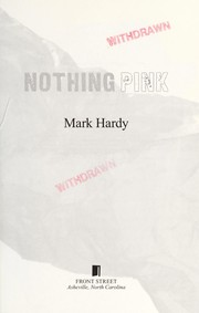 Cover of: Nothing pink | Mark Hardy