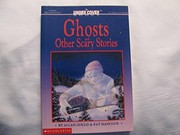Cover of: Ghosts and other scary stories