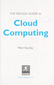 Cover of: The Rough Guide to cloud computing | Peter Buckley