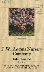 Cover of: J.W. Adams Nursery Company eighty years old | J.W. Adams Nursery Company