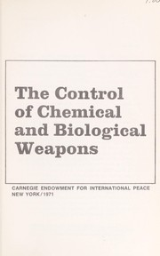 Cover of: The Control of chemical and biological weapons. |