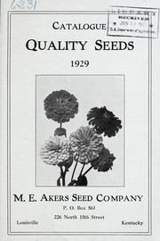 Cover of: Catalogue [of] quality seeds | M.E. Akers Seed Company