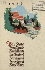 Cover of: Bay State trees, shrubs, hardy plants for comfort, beauty and increased home values