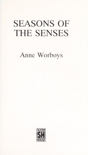 Cover of: Seasons of the Senses | Anne Worboys