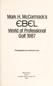 Cover of: Mark H. McCormack's EBEL World of Professional Golf