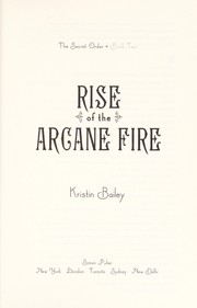Cover of: Rise of the arcane fire