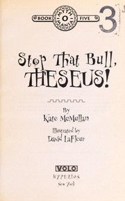 Cover of: Stop that bull, Theseus! | Kate McMullan