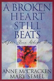 Cover of: A Broken Heart Still Beats | Anne McCracken