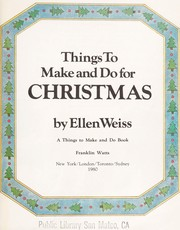 Cover of: Things to make and do for Christmas | Ellen Weiss