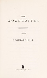 Cover of: The woodcutter | Reginald Hill