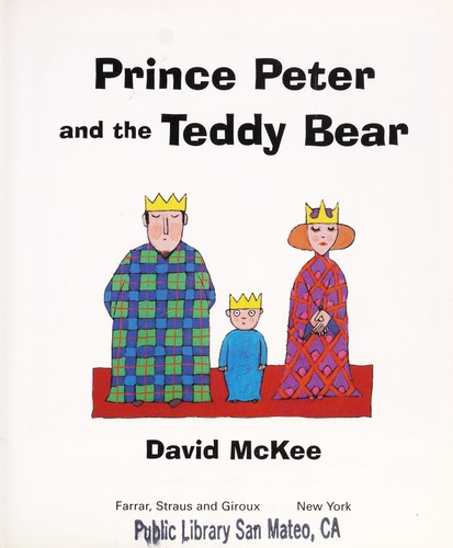 Prince Peter and the teddy bear by McKee, David., David McKee