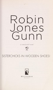 Cover of: Sisterchicks in wooden shoes!: a novel