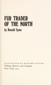 Cover of: Fur trader of the North
