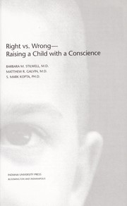 Cover of: Right vs. wrong--: raising a child with a conscience