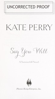 Cover of: Say you will | Kate Perry