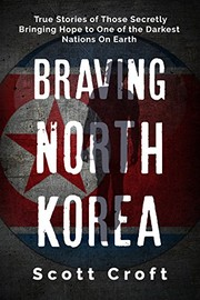 Cover of: Braving North Korea |