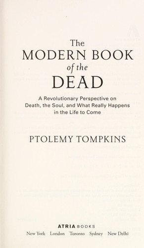 Modern book of the dead by Ptolemy Tompkins