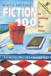 Cover of: Fiction 100 | James H. Pickering
