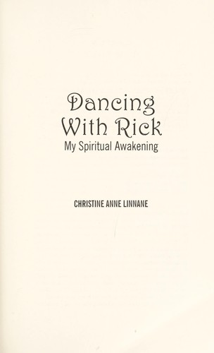 Dancing with Rick by Christine Anne Linnane