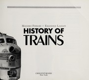 Cover of: History of Trains