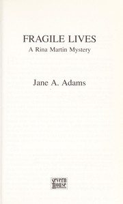 Cover of: Fragile lives | Adams, Jane