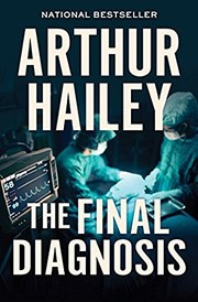 Cover of: The final diagnosis: a novel