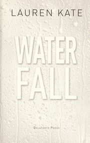 Cover of: Waterfall | Lauren Kate