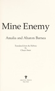 Cover of: Mine enemy | Amalia Barnea