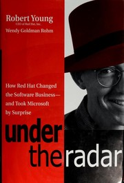 Cover of: Under the radar | Robert Young, Wendy Goldman Rohm, Wendy Goldman, Inc. Red Hat