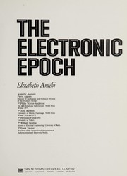 Cover of: The Electronic epoch