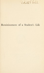 Cover of: Reminiscences of a student's life