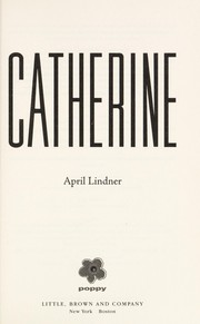 Cover of: Catherine | April Lindner