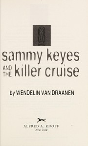 Cover of: Sammy Keyes and the killer cruise