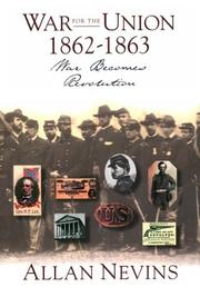 Cover of: The War for the Union Volume II....War Becomes Revolution 1862-1863