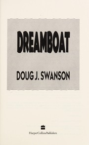 Cover of: Dream boat | Doug J. Swanson