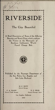 Cover of: Riverside, the city beautiful | San Pedro, Los Angeles & Salt Lake Railroad Company